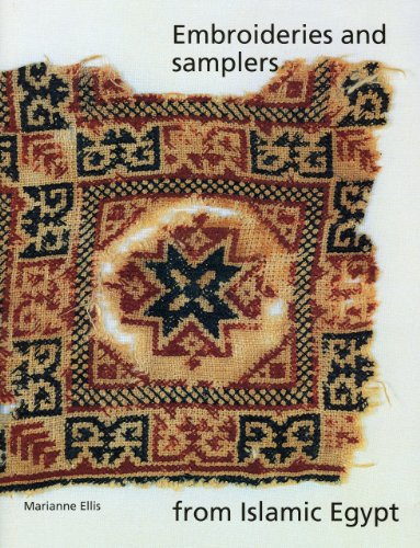 Embroideries and Samplers from Islamic Egypt (Ashmolean Handbooks)