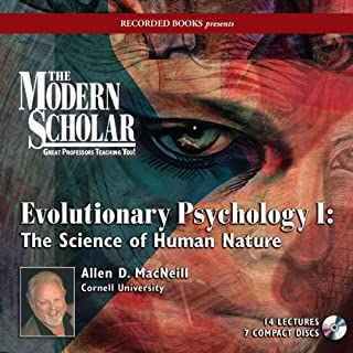 The Modern Scholar: Evolutionary Psychology I audiobook cover art
