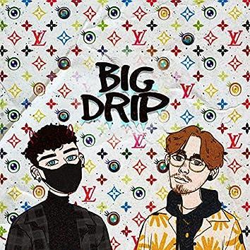 Big Drip (feat. Lxw)