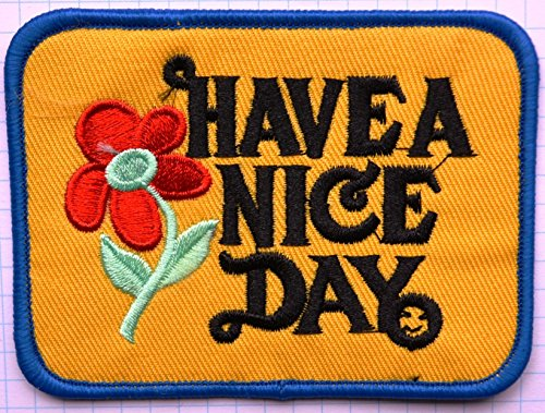 Have A Nice Day Happy Fleur Iron on Patch brodé