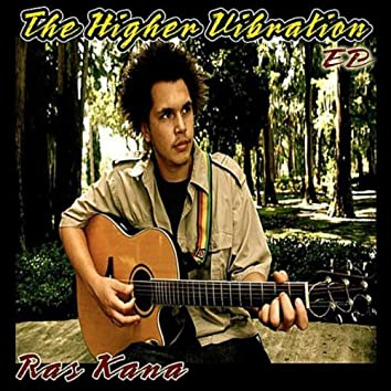 The Higher Vibration - EP