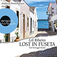 Lost in Fuseta. Ein Portugal-Krimi