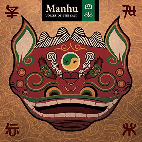 Manhu: Voices of the Sani