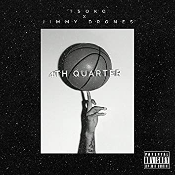 4th Quarter (feat. Jimmy Drones)