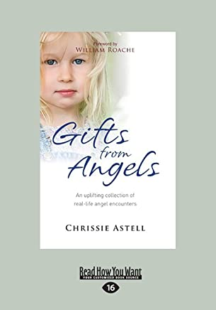 Gifts from Angels: An Uplifting Collection of Real-life Angel Encounters