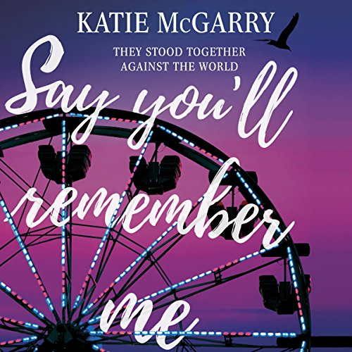 Say You'll Remember Me audiobook cover art