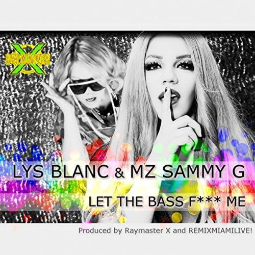 Raymaster X feat. Lys Blanc & Mz Sammy G
