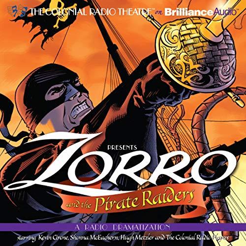 Zorro and the Pirate Raiders audiobook cover art