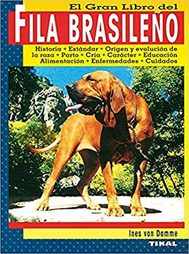 Fila Brasileño (El Fila Brasileño)