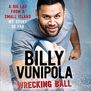 Wrecking Ball                   By:                                                                                                                                 Billy Vunipola                               Narrated by:                                                                                                                                 Nathan Turner                      Length: 8 hrs and 55 mins     38 ratings     Overall 4.3