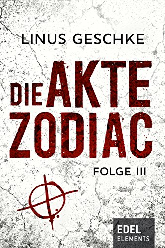 Image of Die Akte Zodiac 3: Thriller