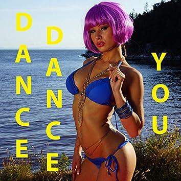 Dance Dance You