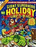 Marvel Treasury Edition: Giant Superhero Holiday Grab-Bag, Vol 1 #13