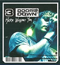 Here Without You - Little 3'' Single (CD Single 3 doors down, 2 Tracks)