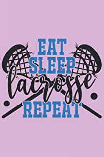 Eat sleep Lacrosse Repeat: new daily planner /6x9 in 100 pages / PRIORITIES/GOALS/ TO DO/TO CONTACT/EMAIL/GRATEFUL FOR/MEA...
