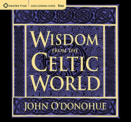 Wisdom from the Celtic World: A Gift-Boxed Trilogy of Celtic Wisdom
