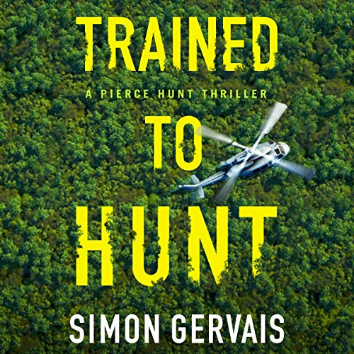Trained to Hunt: Pierce Hunt, Book 2