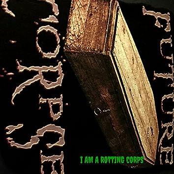 I Am a Rotting Corps