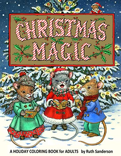 Christmas Magic: A Holiday Coloring Book for Adults