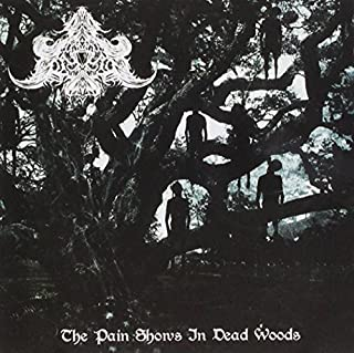 The Pain Shows In Dead Woods by Abysmal Depths (2013-05-04)