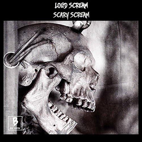 Loud Scream