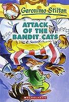 Attack of the Bandit Cats (Geronimo Stilton)
