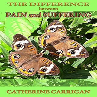 The Difference Between Pain and Suffering audiobook cover art
