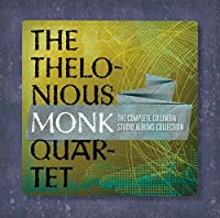 The Complete Thelonious Monk Quartet Columbia Studio Albums Collection by Thelonious Monk (2012-08-03)