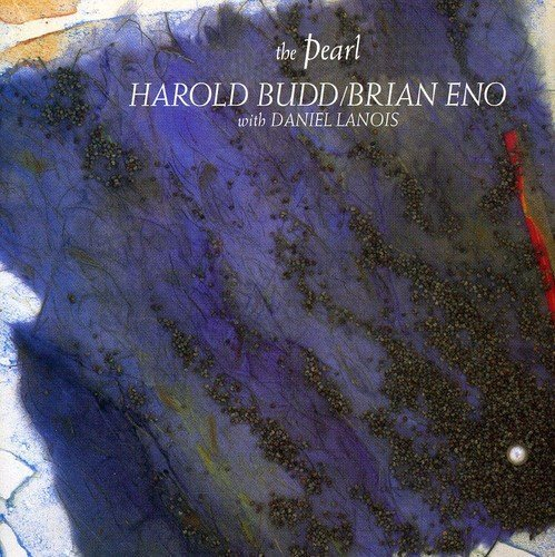 Pearl by Harold Budd & Brian Eno (2009-08-04)