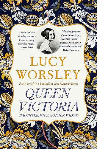 Queen Victoria: Daughter, Wife, Mother, Widow