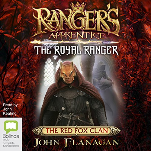 The Red Fox Clan: Ranger's Apprentice, Book 13