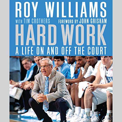 Hard Work     A Life On and Off the Court              By:                                                                                                                                 Roy Williams,                                                                                        Tim Crothers,                                                                                        John Grisham                               Narrated by:                                                                                                                                 Alan Winter,                                                                                        Rick Adamson                      Length: 8 hrs and 11 mins     1 rating     Overall 5.0