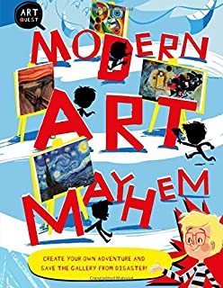 Modern Art Mayhem: Create Your Own Adventure and Save the Gallery from Disaster! (Art Quest)