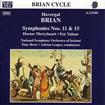 BRIAN: Symphonies Nos. 11 and 15