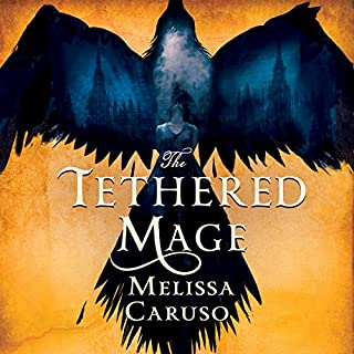 The Tethered Mage     Swords and Fire, Book 1              By:                                                                                                                                 Melissa Caruso                               Narrated by:                                                                                                                                 Saskia Maarleveld                      Length: 14 hrs and 16 mins     75 ratings     Overall 4.4