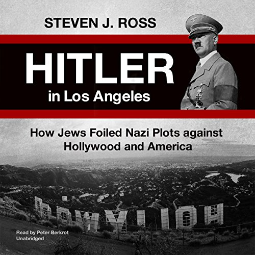 Hitler in Los Angeles audiobook cover art