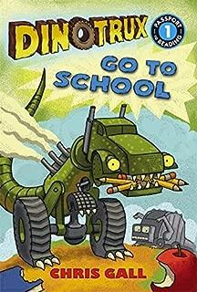 Dinotrux go to School by Chris Gall (2014-07-31)
