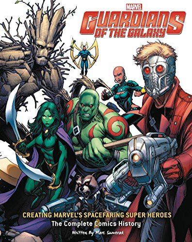 Guardians Of The Galaxy: The Complete Comics History