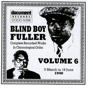 Blind Boy Fuller Vol. 6 1940