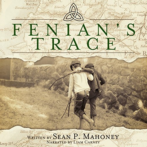 Fenian's Trace audiobook cover art