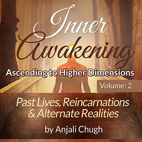 Past Lives, Reincarnations & Alternate Realities audiobook cover art