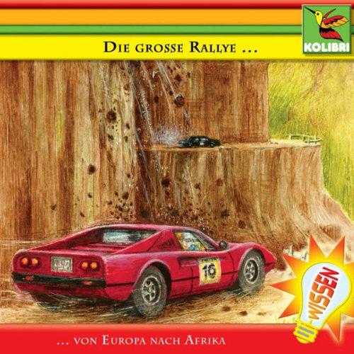 Die große Rallye. Von Europa nach Afrika Titelbild