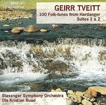 Tveitt: 100 Folk-Tunes From Hardanger, Op. 151, Suite Nos. 1 & 2