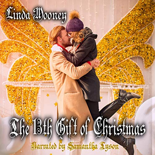 The 13th Gift of Christmas Audiobook By Linda Mooney cover art