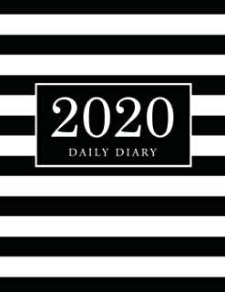 2020 Daily Diary: Black White Cover | 2020 Calendar Time Schedule Organizer for Daily Diary One Day Per Page | 365 Days Appointment Book 7.00am - ... Daily 12 Months January 2020 - December 2020)