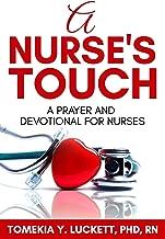 A Nurse's Touch: A prayer and devotional for nurses