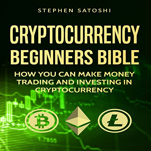 Cryptocurrency: Beginners Bible cover art