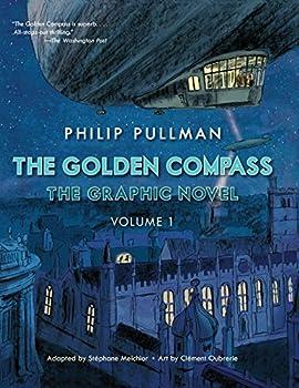 The Golden Compass Graphic Novel, Volume 1 - Book #1 of the Golden Compass Graphic