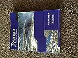 Tourism The Business of Travel (Niagara University Custom) (Niagara University Custom Edition)