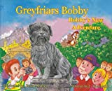 Greyfriars Bobby: Bobby's New Adventure by J. Abernethy (2008-07-01)